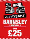 Return Coach to Barnsley (Date 26/08/17 DEP 10AM)