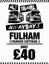 Return Coach to Fulham (Date 28/04/18 DEP 7AM)
