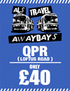 Return Coach to QPR (Date 10/03/18 DEP 7AM)