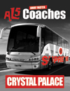Return Coach to Crystal Palace (03/11/14 Dep midday)