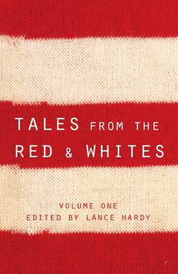 Tales from the Red & Whites - Click Image to Close